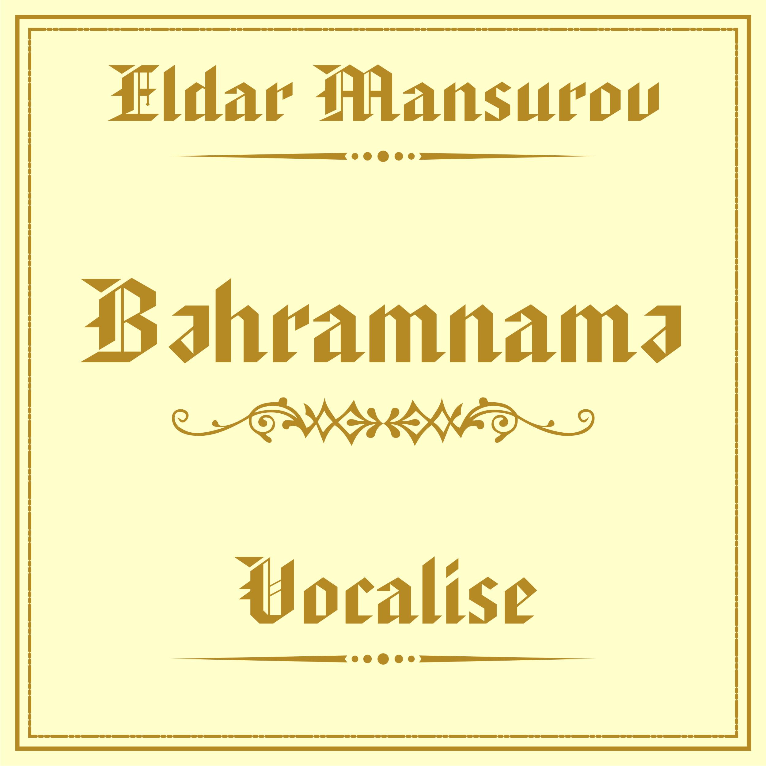 Bahramnameh. Vocalise